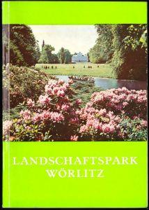 Lein, Kurt; Führer durch den Landschaftspark Wörlitz, 1978
