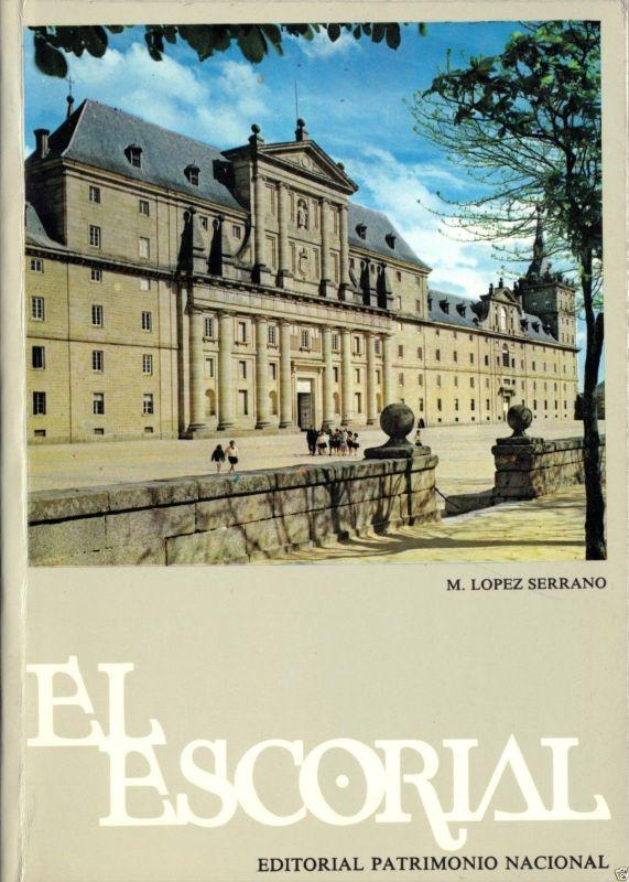 El Escorial - Das Kloster und die Villen des Prinzen und des Infanten, 1974