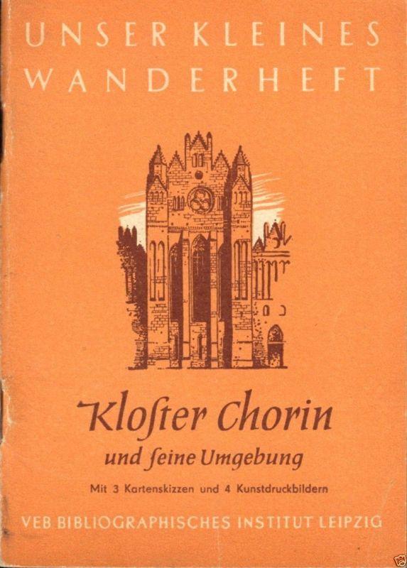Wanderheft, Kloster Chorin und Umgebung, 1957