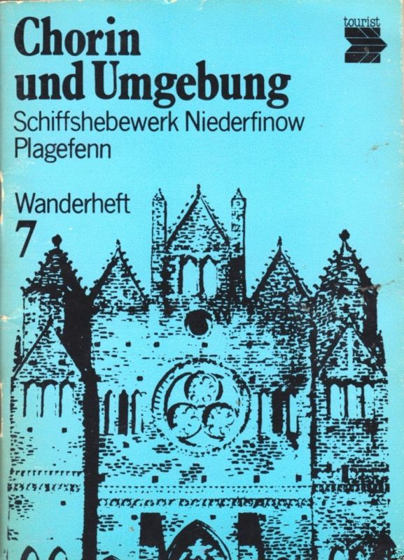 Wanderheft, Chorin und Umgebung, 1977