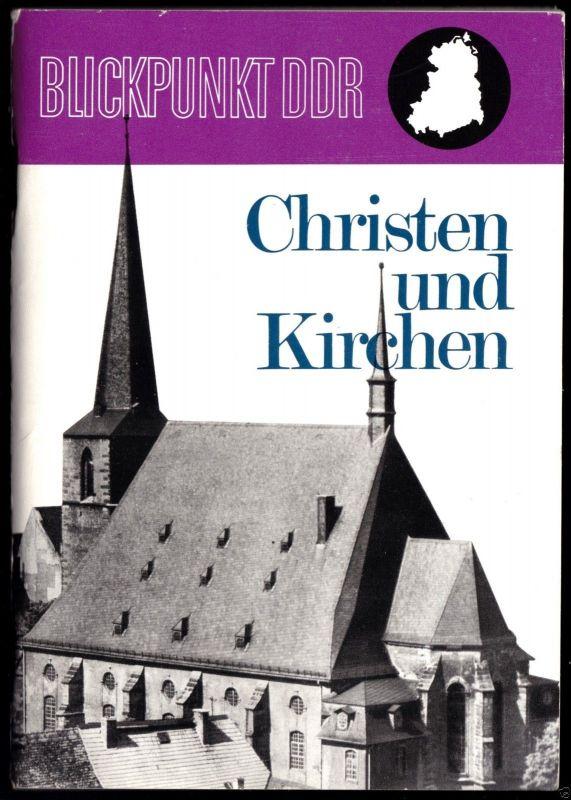 Christen und Kirchen in der DDR - Reihe: Blickpunkt DDR, um 1970