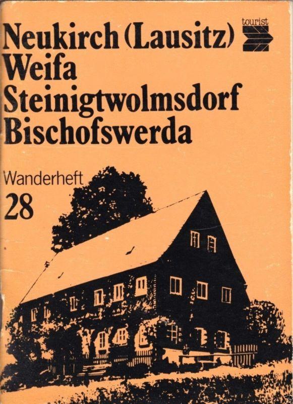 Wanderheft, Neukirch (Lausitz) - Weifa - Steinigtwolmsdorf - Bischofswerda, 1986
