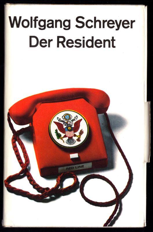 Schreyer, Wolfgang; Der Resident, 1973