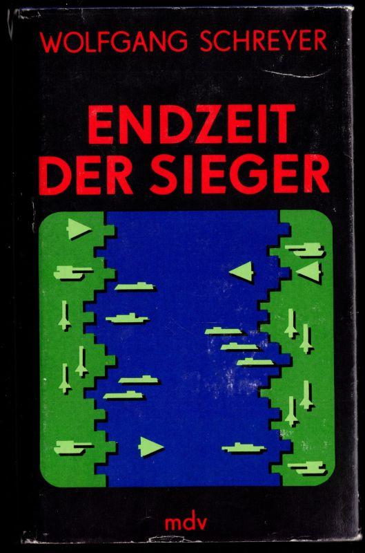 Schreyer, Wolfgang; Endzeit der Sieger, 1989