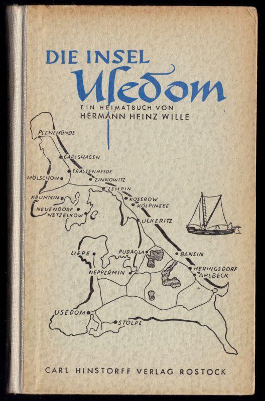 Wille, Heinz; Die Insel Usedom - ein Heimatbuch, 1955