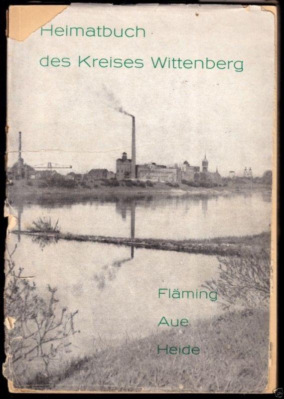 Heimatbuch des Kreises Wittenberg, Heft 1, Die Landschaft ..., 1963