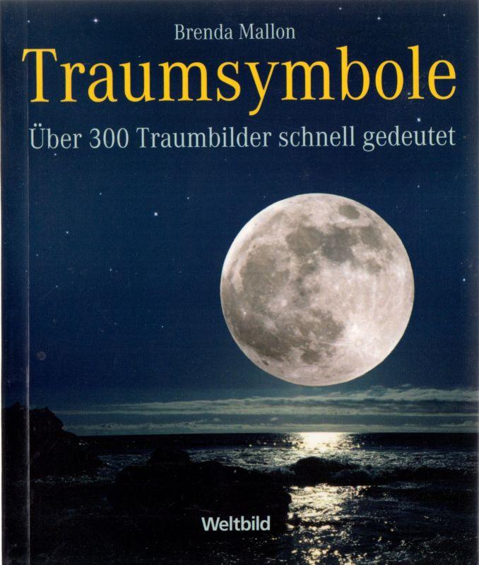 Mallon, Brenda; Traumsymbole - Über 300 Traumbilder schnell gedeutet, 2006