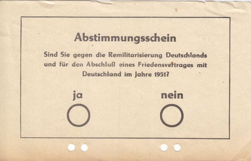 Abstimmungsschein, Volksbefragung gegen Remilitarisierung Deutschlands, 1951 0