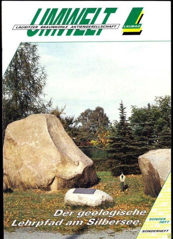 Der geologische Lehrpfad am Silbersee, 1993