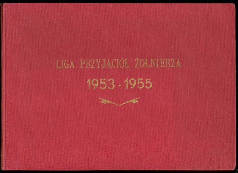 Liga Przyjaciół Żołnierza 1953 - 1955, 1956