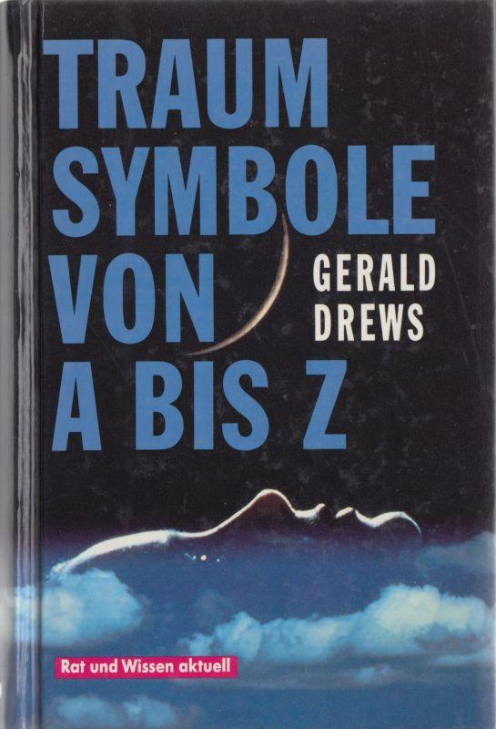 Drews, Gerald; Traumsymbole von A-Z, 1990