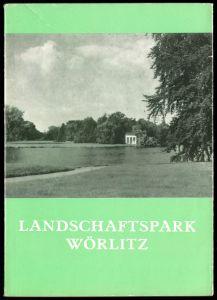 Führer durch den Landschaftspark Wörlitz, 1968