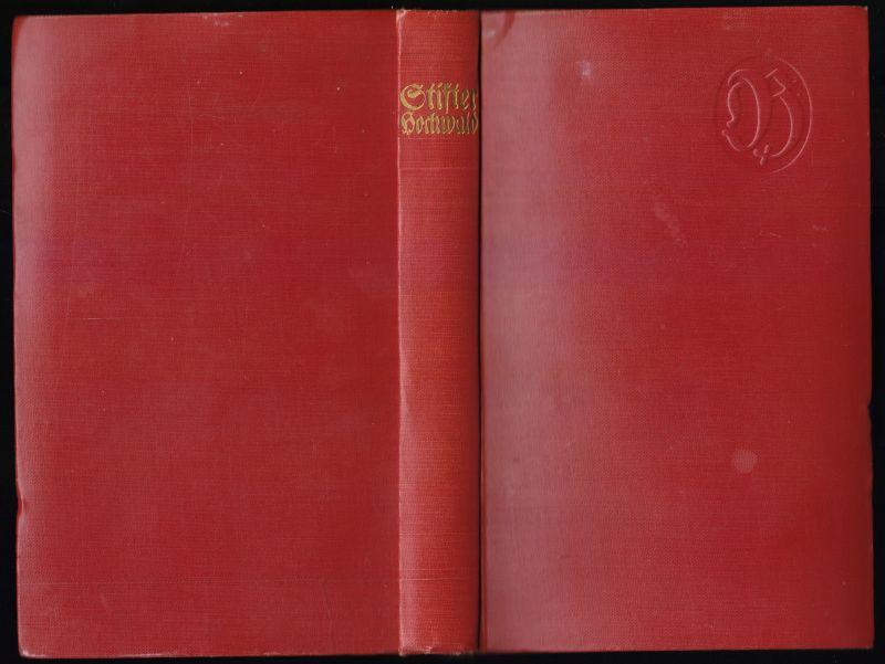 Stifter, Adalbert; Der Hochwald und andere Waldgeschichten, um 1925