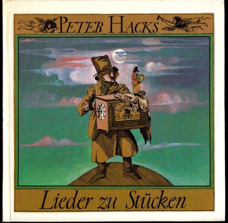 Hacks, Peter; Lieder zu Stücken, Texte und Schallplatte, 1978