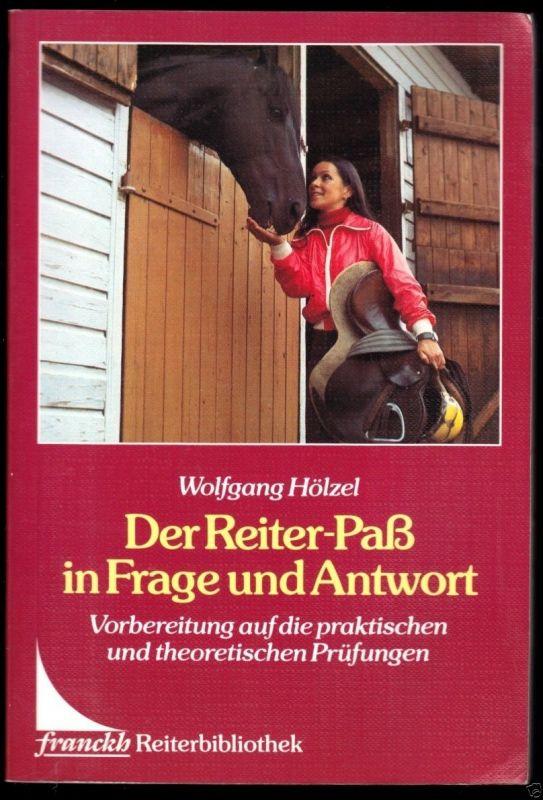 Hölzel, Wolfgang; Der Reiter-Paß in Fragen und Antwort, Stuttgart 1989