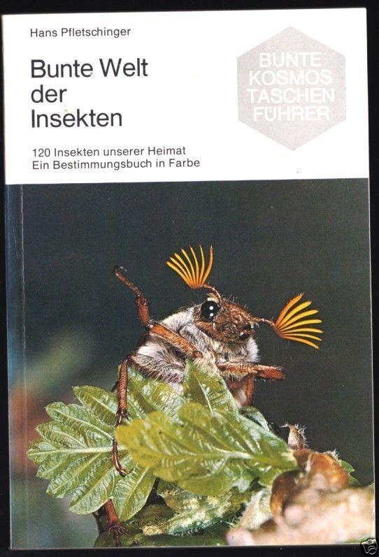 Pfletschinger, H.; Bunte Welt der Insekten, 1970