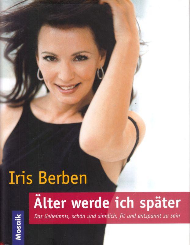 Berben, Iris; Älter werde ich später, 2001