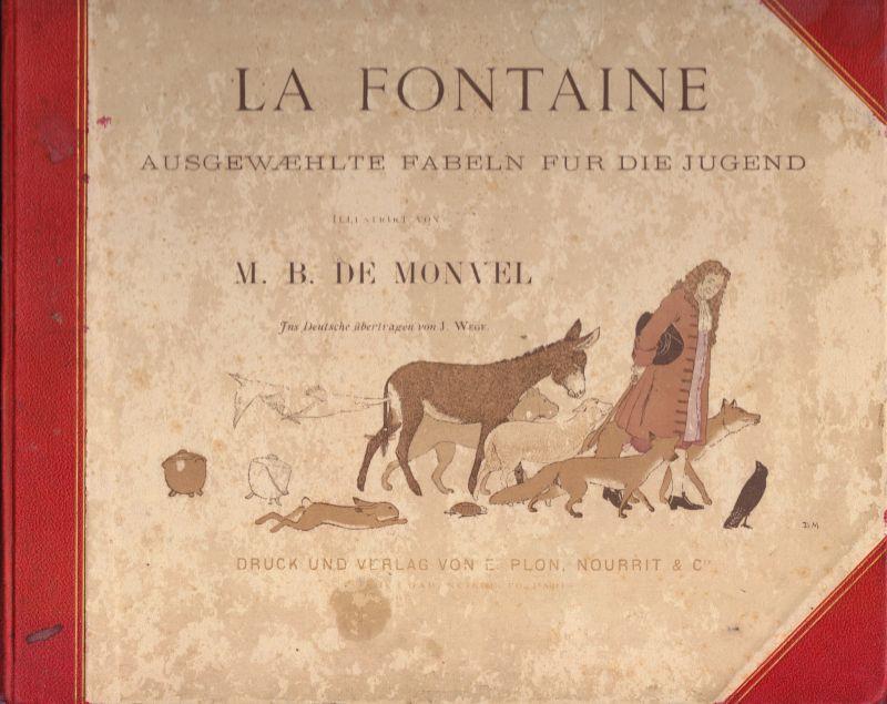 La Fontaine; Ausgewählte Fabeln für die Jugend, illustriert. de Monvel, um 1910