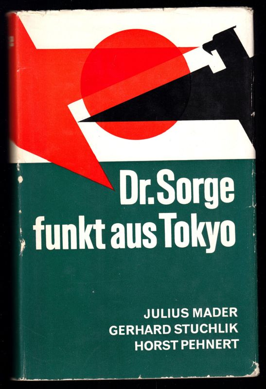 Mader, Julius; Stuchlik, Gerhard; Pehnert; Horst; Dr. Sorge funkt aus Tokio 1966