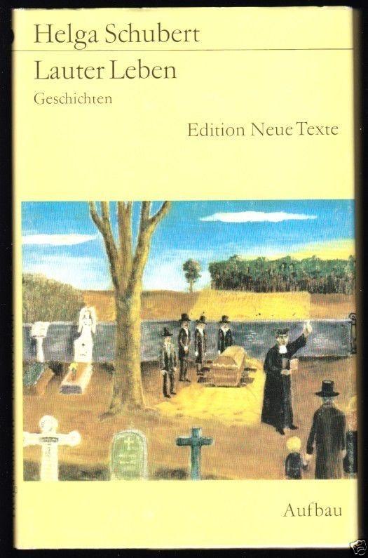 Schubert, Helga; Lauter Leben - Geschichten, 1981