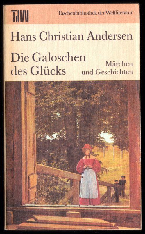 Andersen, Hans Christian, Die Galoschen des Glücks, 1988, Reihe: TdW