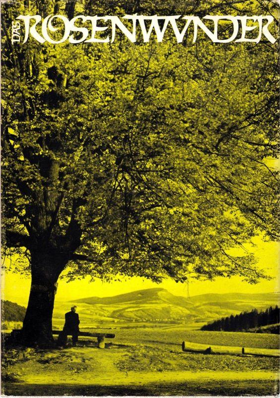 Müller, G.; Beyer, K.; Das Rosenwunder - Bilder und Sagen aus Thüringen, 1967