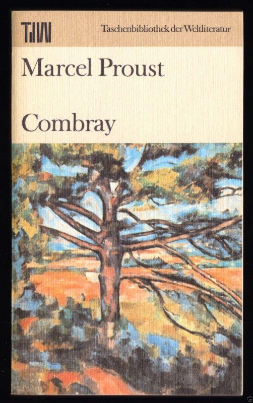 Proust, Marcel; Combray, 1986, Reihe: TdW