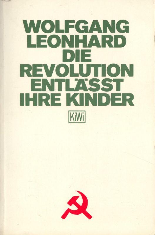 Leonhard, Wolfgang; Die Revolution entläßt Ihre Kinder, 1990