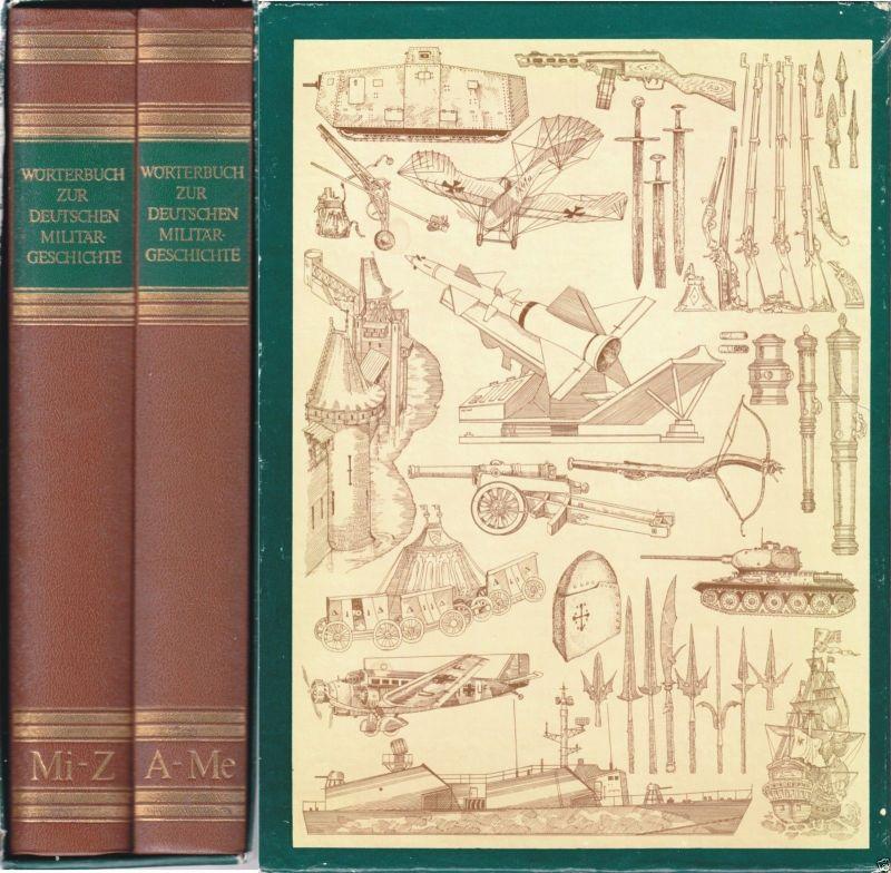 Wörterbuch zur Deutschen Militärgeschichte, zwei Bände im Schober, 1985
