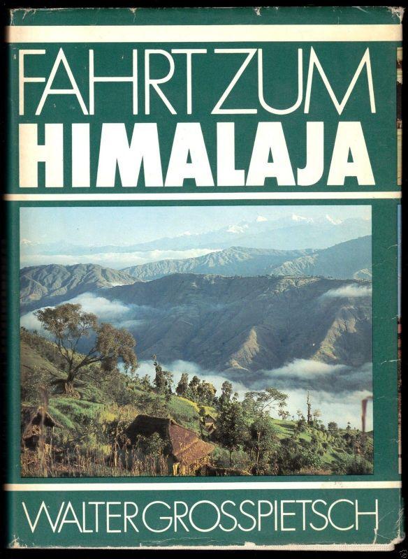 Grosspietsch, Walter; Fahrt zum Himalaja, 1979