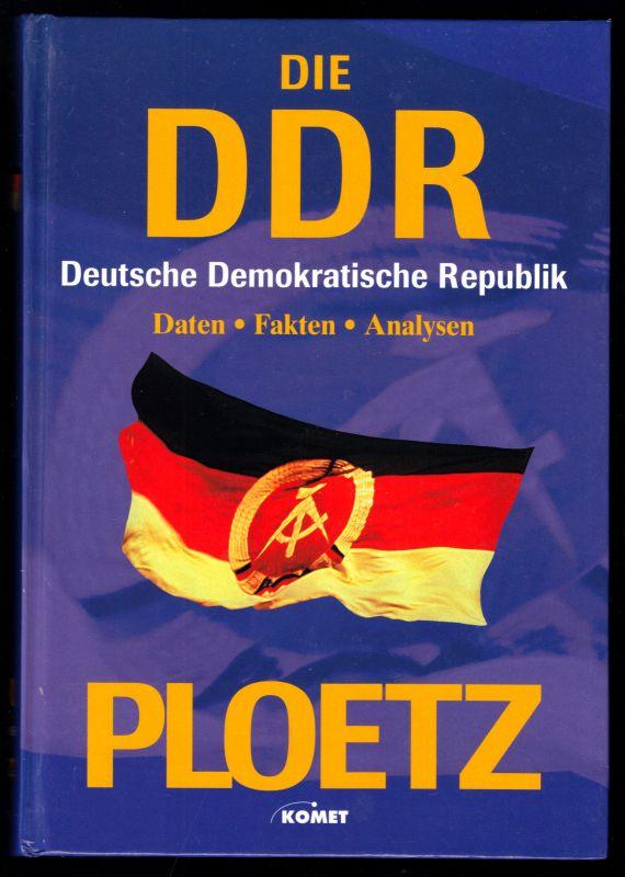 Ploetz - Die Deutsche Demokratische Republik - Daten, Fakten, Analysen, 2003