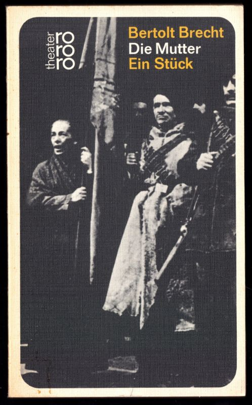 Brecht, Bertolt; Die Mutter - Theaterstück, 1967