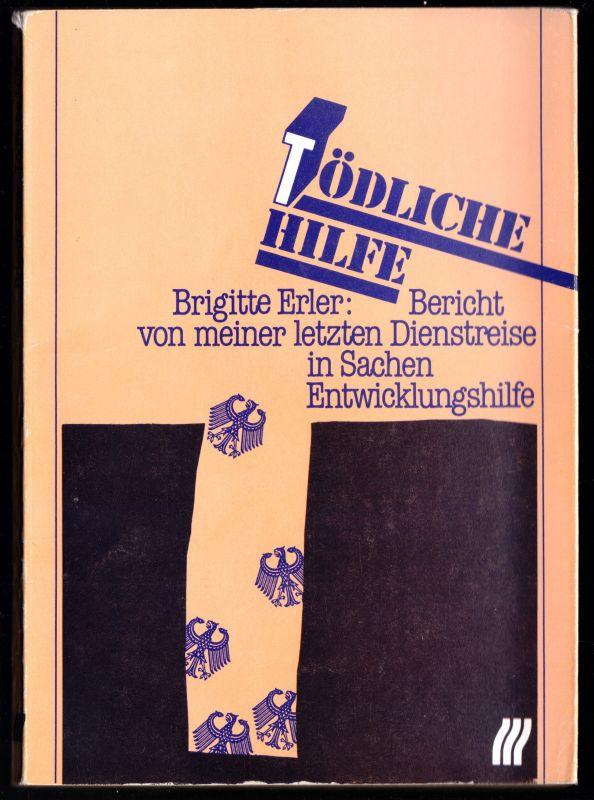Erler Brigitte; Tödliche Hilfe, 1985