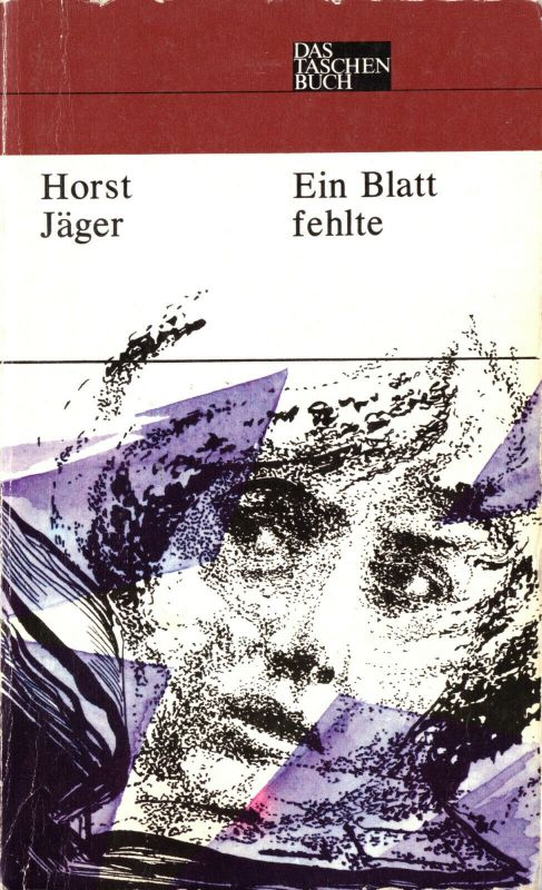 Jäger, Horst; Ein Blatt fehlte, 1977