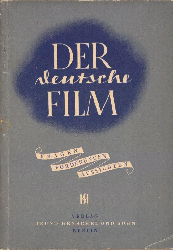 Der deutsche Film, Film-Autoren-Kongress in Berlin 1947