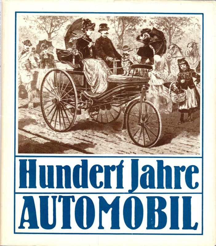 Roediger, Wolfgang, 100 Jahre Automobil, 1986