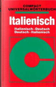 Compact Universalwörterbuch Italienisch - Deutsch, Deutsch - Italienisch, 1998