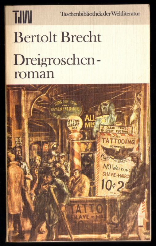 Brecht, Bertolt; Dreigroschenroman, Reihe: TdW, 1983