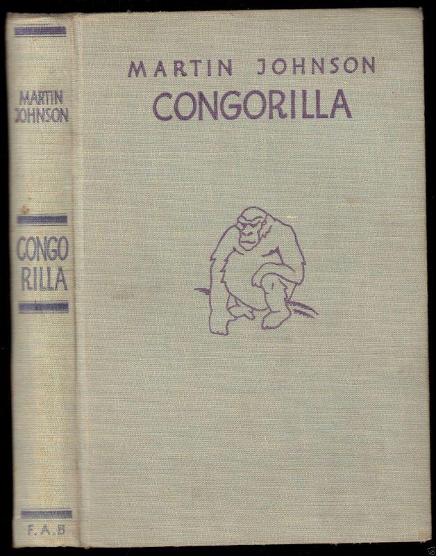Johnson, Martin; Congorilla, F. A. Brockhaus, 1933