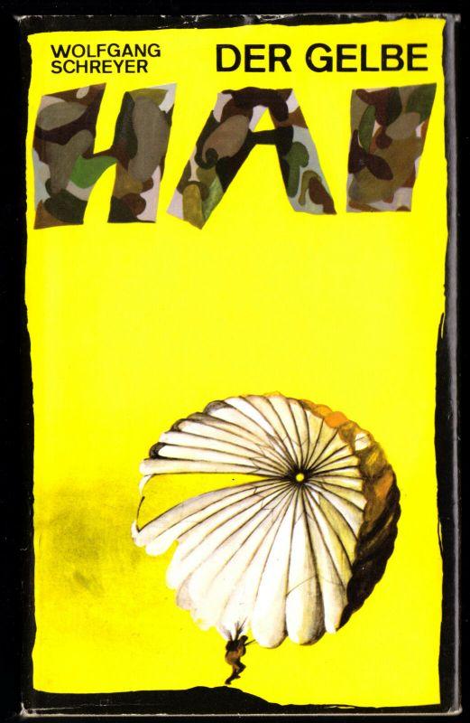 Schreyer, Wolfgang; Der gelbe Hai, 1976