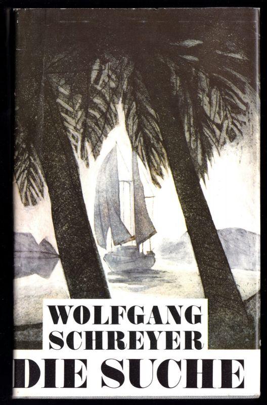 Schreyer, Wolfgang; Die Suche, 1986