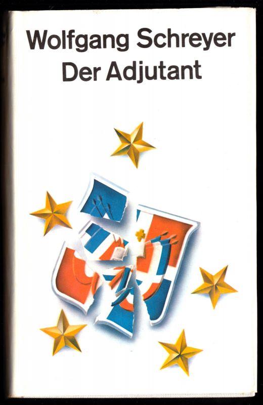 Schreyer, Wolfgang; Der Adjutant, 1980