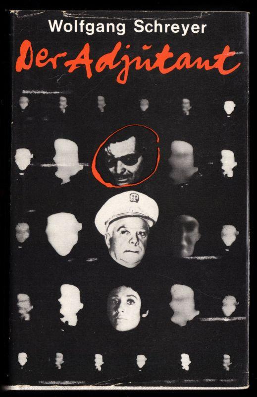 Schreyer, Wolfgang; Der Adjutant, 1971