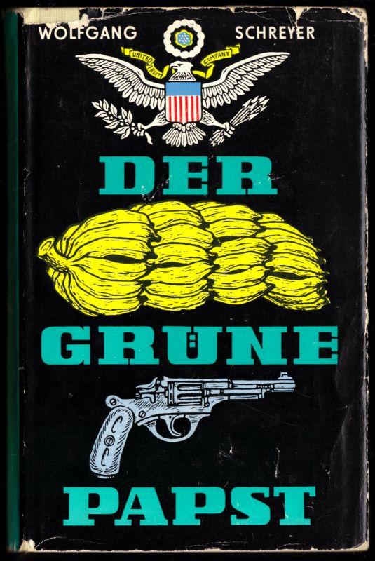 Schreyer, Wolfgang; Der grüne Papst, 1964