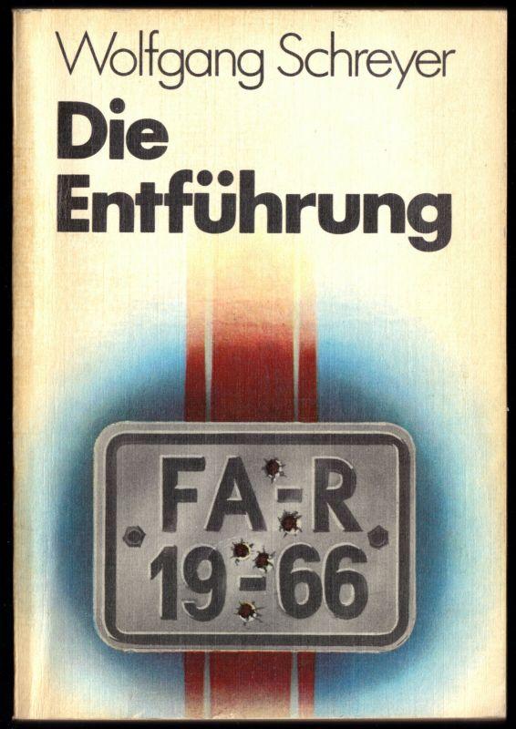 Schreyer, Wolfgang; Die Entführung, Erzählungen, 1979