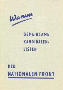 Propagandablatt zur Begründung der Einheitsliste für die Kommunalwahl 1957