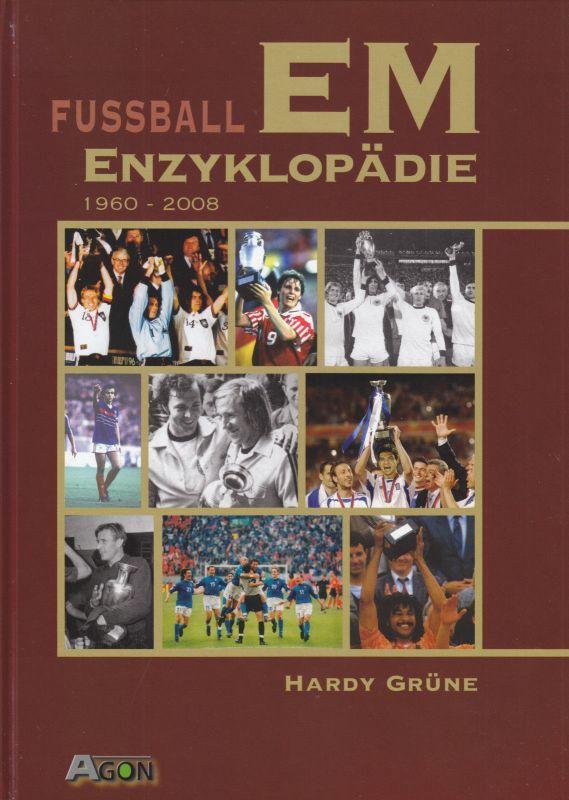 Grüne, Hardy; Fußball EM-Enzyklopädie 1960 - 2008, 2004