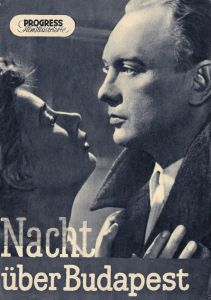 Progress Filmillustrierte, Nacht über Budapest, 1956