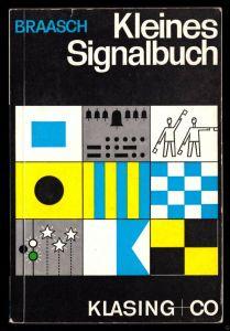 Braasch, E. O., Kleines Signalbuch, 1971
