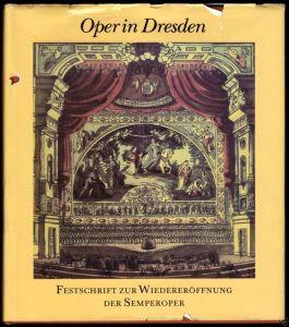 Festschrift zur Wiedereröffung der Semperoper, 1985